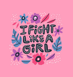 Humoristic girl power hand drawn quote vector