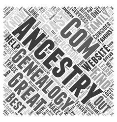ancestry com genealogy Word Cloud Concept vector image vector image