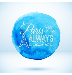 Blue watercolor circle with Paris modern text vector