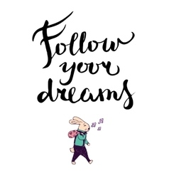 Follow your dreams lettering composition vector image