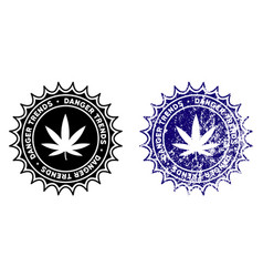 Marijuana danger trends stamp with dust effect vector