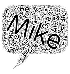Mike Gravel Democrat text background wordcloud vector image