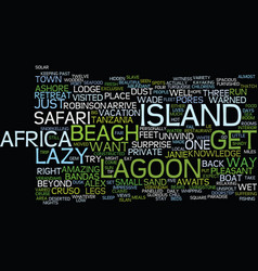 Lazy lagoon island retreat text background word vector