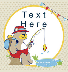 cartoon of fishing time with cute bear vector image