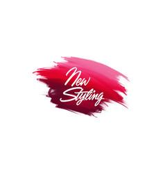 Hand-written lettering brush phrase new styling vector
