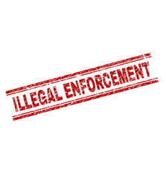 Scratched textured illegal enforcement stamp seal vector