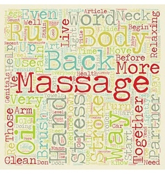 The Art Of Massage Guide text background wordcloud vector image