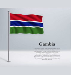 Waving flag gambia on flagpole template vector