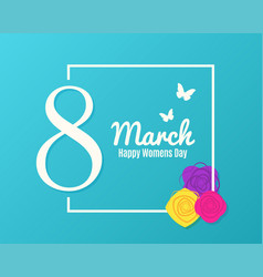 8 march banner womens day greeting with flowers vector image