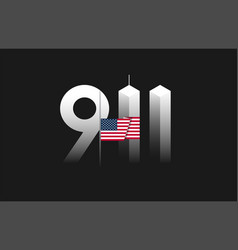 911 patriot day september 11 with flag vector image