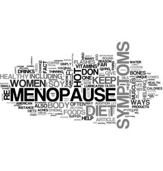 When it comes to menopause you are what you eat vector