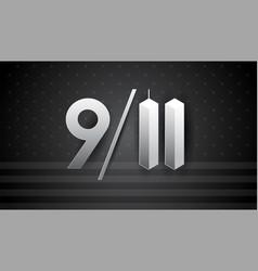 911 art for september 11 usa - patriot day banner vector image