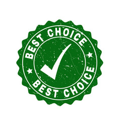 best choice scratched stamp with tick vector image