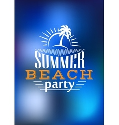 Summer Beach Party poster design vector image