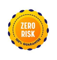 Zero risk guarantee satisfaction banner round vector