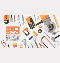 Labor day holiday greeting card over set of repair vector
