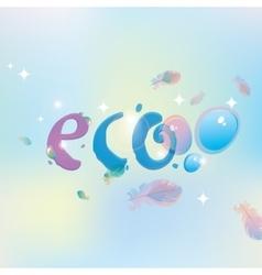 Eco with dew drops vector