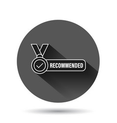 Recommend icon in flat style check mark medal on vector