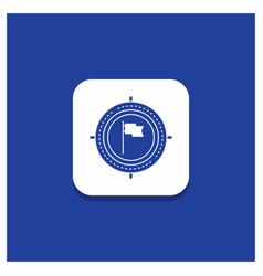blue round button for aim business deadline flag vector image