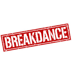 Breakdance square grunge stamp vector