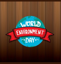 5 june celebration world environment day vector image