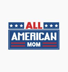 all american mom vector image