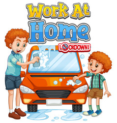 font design for work from home with father and vector image