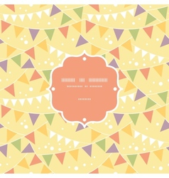 Party Decorations Bunting Frame Seamless Pattern vector image
