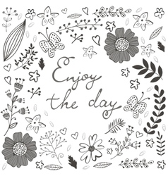 Beautiful enjoy the day concept floral card vector image