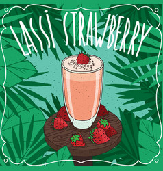 strawberry indian drink lassi with fresh juice vector image vector image