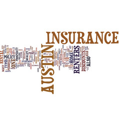 Austin renters insurance text background word vector