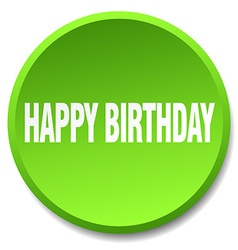 Happy birthday green round flat isolated push vector