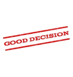 Good Decision Watermark Stamp vector image