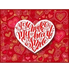 you make my heart smile calligraphy design on red vector image