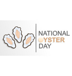 cute sticker with national oyster day lettering on vector image