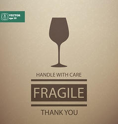 Fragile Sign Handle with Care vector