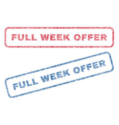 full week offer textile stamps vector image