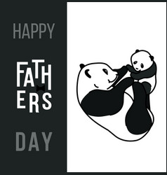 Happy fathers day card dad and kid animals vector