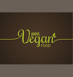 vegan lettering logo green food line concept on vector image