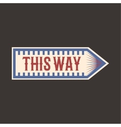 Circus vintage this way arrow label banner vector