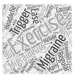 Exercise to Ease Migraines Word Cloud Concept vector