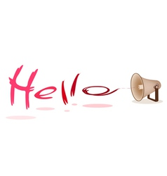 Megaphone Shouting Word Hello on White Background vector