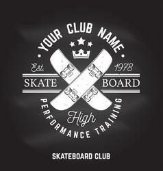 Skateboard club sign on the chalkboard vector