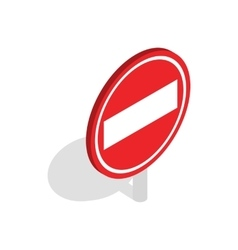 No entry traffic sign icon isometric 3d style vector