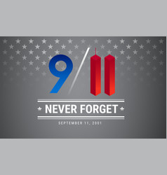 patriot day poster september 11 9 11 memorial vector image