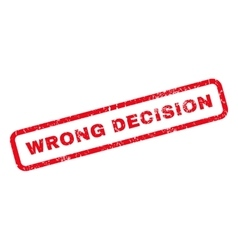 Wrong Decision Rubber Stamp vector image
