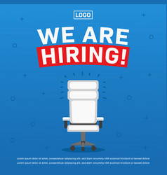Job vacancy we are hiring poster with empty vector