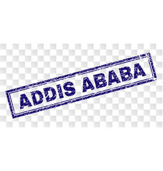 Grunge addis ababa rectangle stamp vector