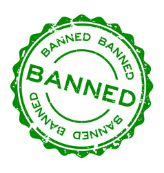 Grunge green banned word round rubber seal stamp vector