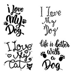 i love my dog i love my cat set of hand drawn vector image